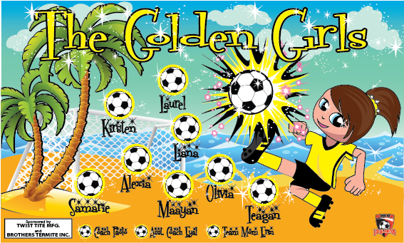 The Golden Grils Custom Vinyl Banner Soccer Custom Vinyl