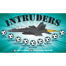 Intruders Custom Vinyl Banner