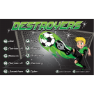 Destroyers Custom Vinyl Banner