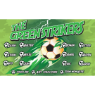 The Green Strikers Custom Vinyl Banner
