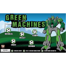 Green Machines (Transformer) Custom Vinyl Banner