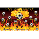 Hot Volcanoes Custom Vinyl Banner