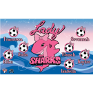 Lady Sharks Custom Vinyl Banner