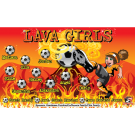 Lava Girls Custom Vinyl Banner