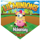 Lil Minions Home Plate Individual Team Pennant