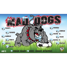 Mad Dogs Custom Vinyl Banner