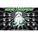 Squid Troopers Custom Vinyl Banner