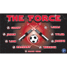 The Force Custom Vinyl Banner