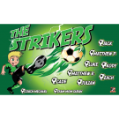 The Strikers 3 Custom Vinyl Banner
