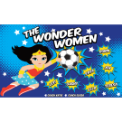 The Wonder Women 1 Custom Vinyl Banner